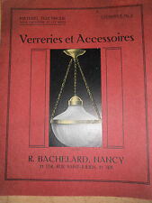 superbe catalogue de verreries maison R, Bachelard Nancy tulipe - lampe - lustre