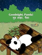 Goodnight, Panda : Hindi and English Dual Text by Babl Books (2015, Paperback)