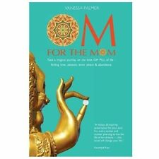 OM for the Mom : Take a Magical Journey on the Little OM PILL of Life-Finding...