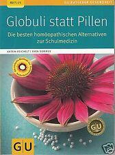 Globuli statt Pillen, Homöopathie, GU Katrin Reichelt, Sven Sommer 9783833822452