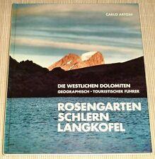Artoni - DIE WESTLICHEN DOLOMITEN - Rosengarten, Schlern, Langkofel, Bergsteigen