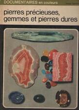 Pierres Précieuses, Gemmes et Pierre Dures - Henri-Jean Schubnel SOMMAIRE DEDANS