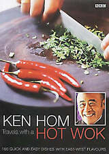 Ken Hom Travels with a Hot Wok by Ken Hom (Paperback, 2002)
