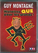 DVD GUY MONTAGNE HISTOIRES QUE POUR LES GRANDS