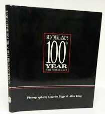 CHARLES BIGGS, Sunderland's 100th Year in Football League Hardcover