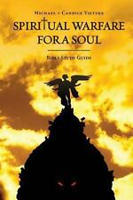 Spiritual Warfare for a Soul : Bible Study Guide by Candice Vietzke (2013,...