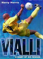 Vialli: A diary of his season by Harry Harris (Hardback, 1999)