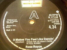 "ROSE ROYCE - IT MAKES YOU FEEL LIKE DANCIN'    7"" VINYL"