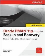 Oracle Press Ser.: Oracle RMAN 11g Backup and Recovery by Robert Freeman,...