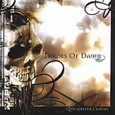 Throes Of Dawn - Quicksilver Clouds (2005, CD NEUF)