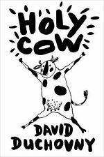 HOLY COW   -David Duchovny-   HARDCOVER ~ NEW