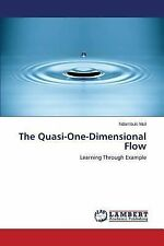 The Quasi-One-Dimensional Flow by Muli Ndambuki (2014, Paperback)