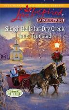 Sleigh Bells for Dry Creek (Love Inspired Larger Print)