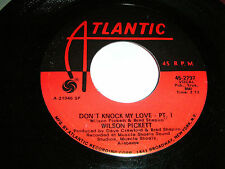 WILSON PICKETT - DON'T KNOCK MY LOVE..U.S ATLANTIC