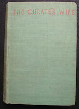 The Curate's Wife by E H Young 1934 Jonathan Cape 1st edition