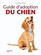 Guide d'adoption du chien
