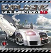 EXPLOSIVE CAR TUNING 11 - DJ COONE, MAJOR BRYCE, FENIXX, S.O.L.O - 2 CD NEU