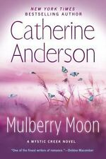 Mulberry Moon-Catherine Anderson-2017 Mystic Creek novel #2-Combined shipping