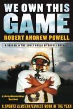 We Own This Game: A Season the in the Adult World of Youth Football