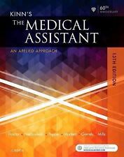 Kinn's the Medical Assistant : An Applied Learning Approach by (FREE 2DAY SHIP)