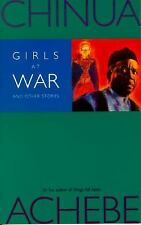Girls at War and Other Stories by Achebe, Chinua
