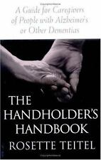 The Handholder's Handbook: A Guide for Caregivers of People With Alzheimer's or