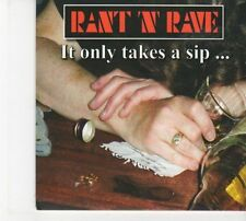 (DW744) Rant N Rave, It Only Takes A Sip ... - 2012 CD