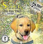 Pet Tales Ser.: Scout Hits the Trail by Liam O'Donnel (2008, Mixed Media)