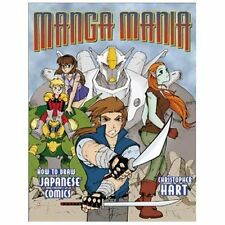 Manga Mania : How to Draw Japanese Comics by Christopher Hart (2001, Paperback)