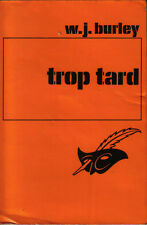"""W.J.Burley : TROP TARD - collection """"le Masque"""" n°1480"""