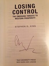 Losing Control, Signed By Stephen D. King.( Economics),1st Edition.