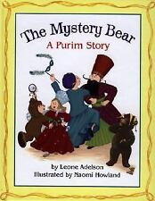 The Mystery Bear: A Purim Story Adelson, Leone Hardcover