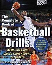 Complete Book of Offensive Basketball Drills: Game-Changing Drills from...
