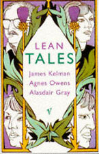 Lean Tales, James Kelman, Alasdair Gray, Agnes Owens