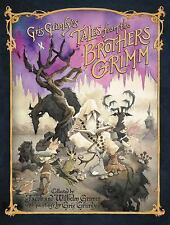 Gris Grimly's Tales from the Brothers Grimm : Being a Selection from the...
