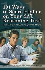 101 Ways to Score Higher on Your SAT Reasoning Test : What You Need to Know...
