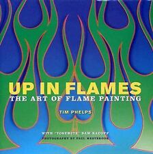 Up in Flames: The Art of Flame Painting-ExLibrary
