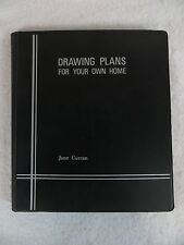 June Curran  DRAWING PLANS FOR YOUR OWN HOME  In Binder with Drafting Tools 1976