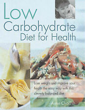 Low Carbohydrate Diet for Health Anne Charlish Excellent Book