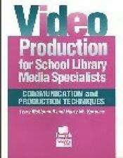 Video Production for School Library Media Specialists: Communication a-ExLibrary