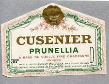 ETIQUETTE ALCOOL / CUSENIER PRUNELLIA A BASE DE VIEILLE FINE CHAMPAGNE