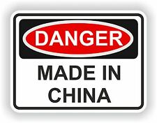 MADE IN CHINA DANGER WARNING FUNNY VINYL STICKER DOOR HOME BUMPER MOTORCYCLE