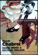CLAUDE CHABROL - Robin Wood / M. Walker - SPAIN LIBRO Fundamentos 1972 - 1ª Ed.
