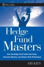 Hedge Fund Masters: How Top Hedge Fund Traders Set Goals, Overcome Barriers, and