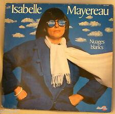 """33 T  VINYL ISABELLE MAYEREAU """" NUAGES BLANCS """""""