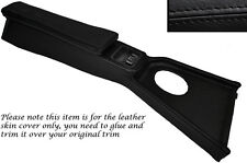 BLACK STITCH CENTRE CONSOLE COVER&ARMREST LEATHER SKIN COVERS FITS MG MGB 72-80