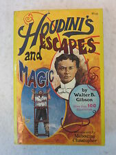 Walter B. Gibson HOUDINI'S ESCAPES AND MAGIC Funk & Wagnalls c. 1976 PB
