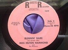 Hear Rare Female Country Bopper 45 : Miss Hilton Hammond ~ Runnin Bare ~ Rooster