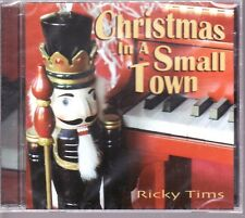 RICKY TIMS - Christmas in a Small Town (CD - 2009) Brand New & Factory Sealed