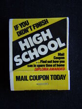 HIGH SCHOOL DIPLOMA AWARDED MAIL COUPON TODAY AMERICAN SCHOOL MATCHBOOK